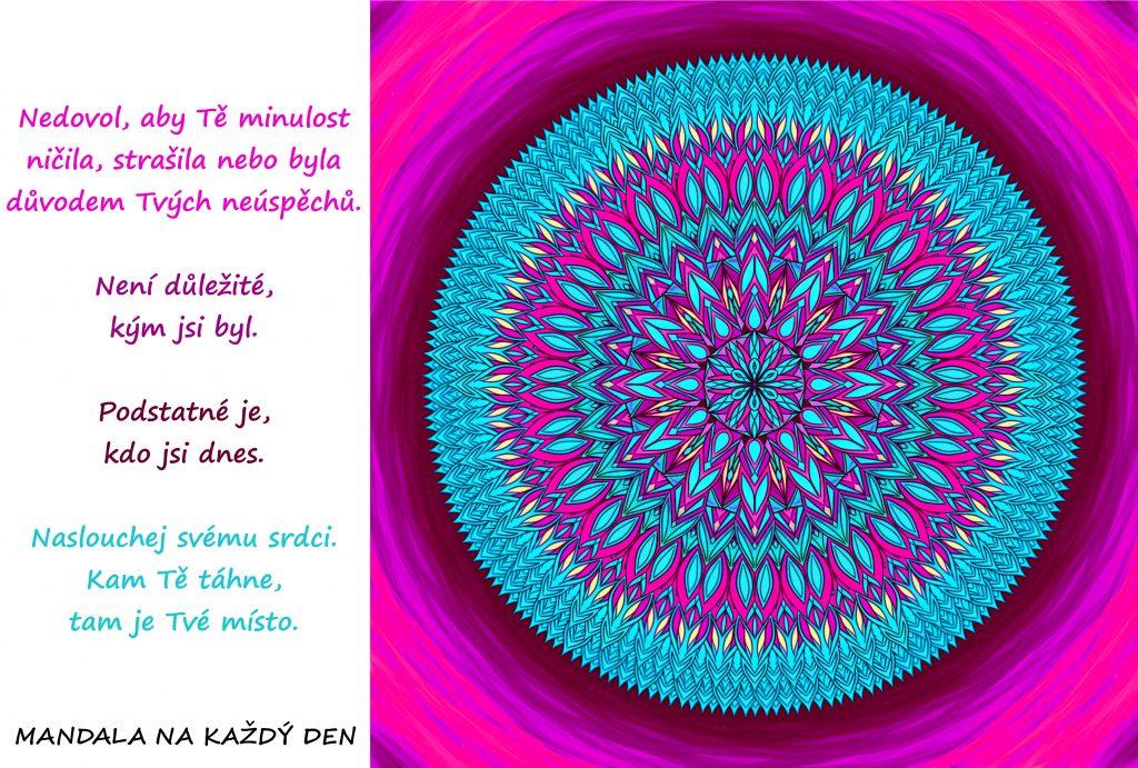 Mandala Naslouchej svému srdci a nehleď na minulost
