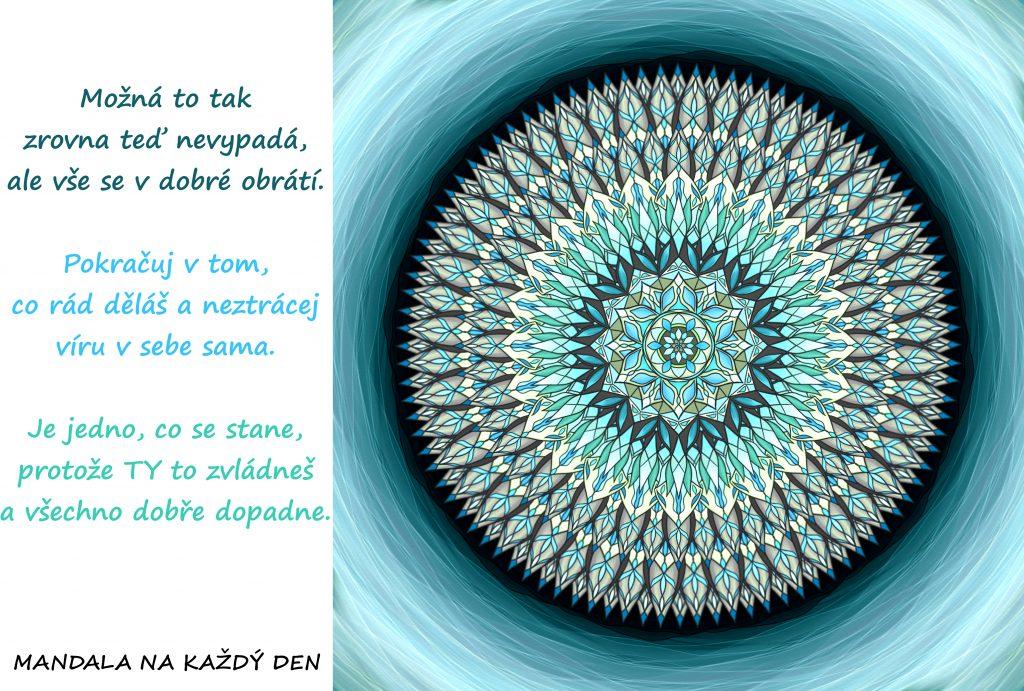 Mandala Neztrácej víru a všechno dobře dopadne