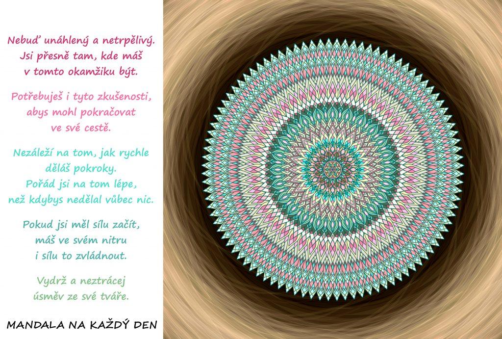 Mandala Buď trpělivý a vydrž na své cestě
