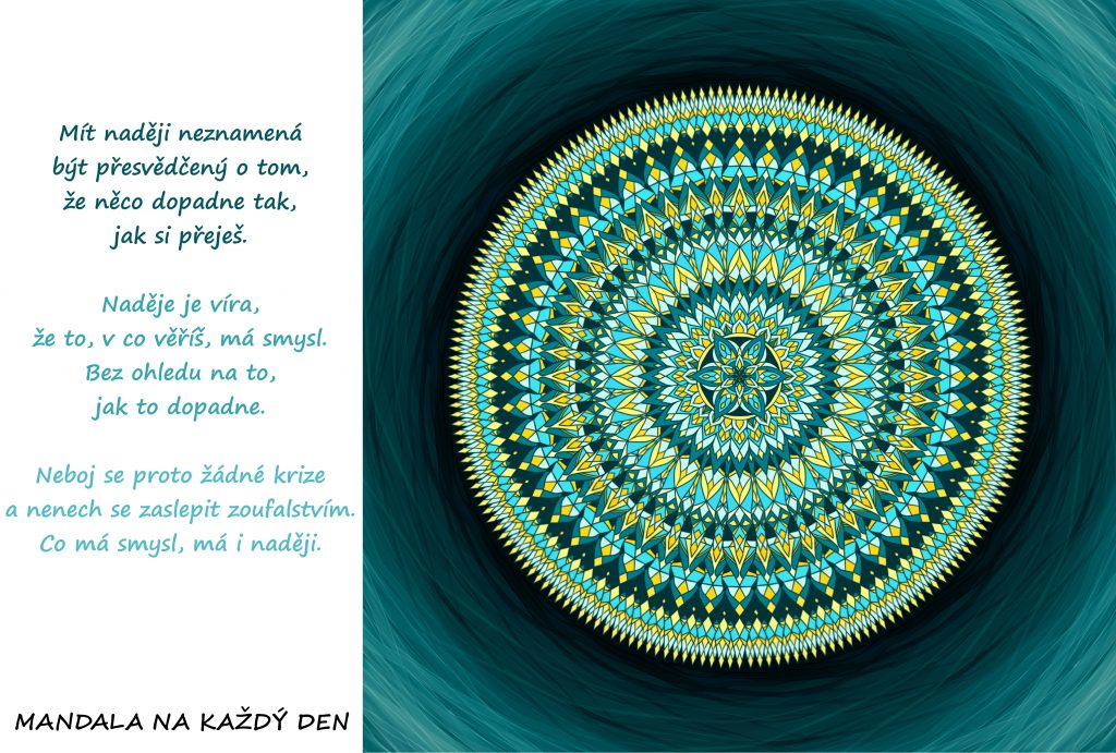 Mandala Co má smysl, má i naději