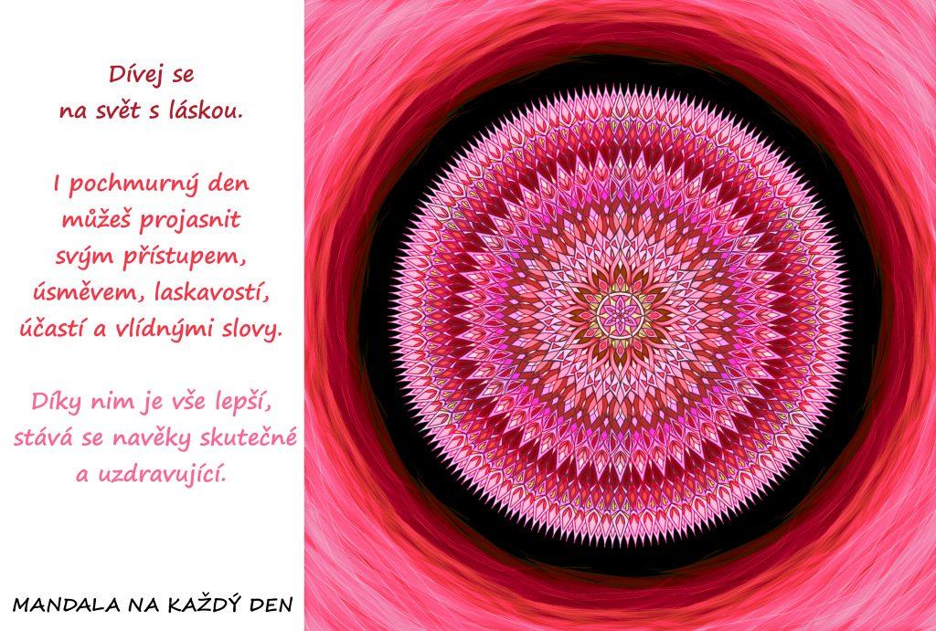 Mandala Buď laskavý a dívej se na svět s láskou