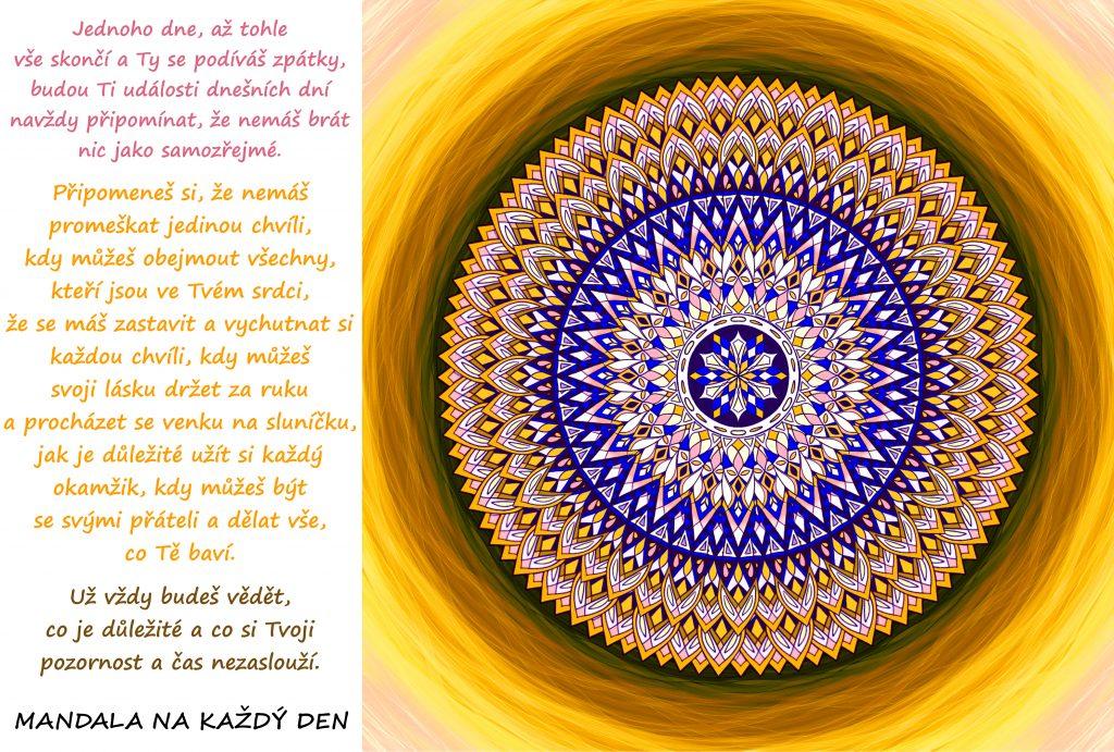 Mandala Neber nic jako samozřejmost