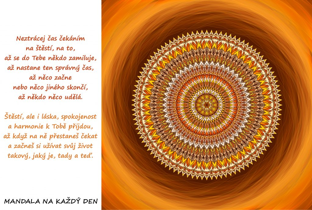 Mandala Neztrácej svůj čas čekáním