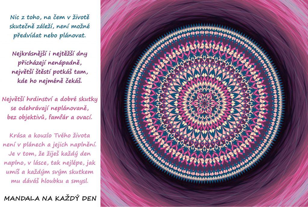 Mandala To nejdůležitější se odehrává v skrytu