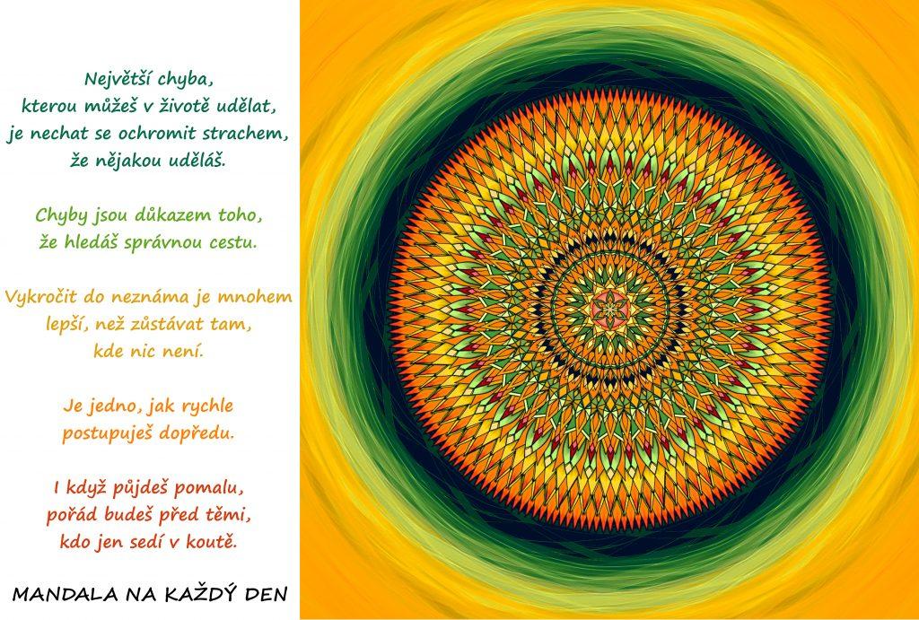 Mandala Nenech se ochromit strachem z chyb