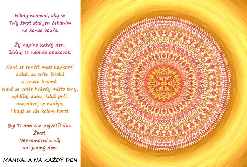 Mandala Nepromarni ani jediný den