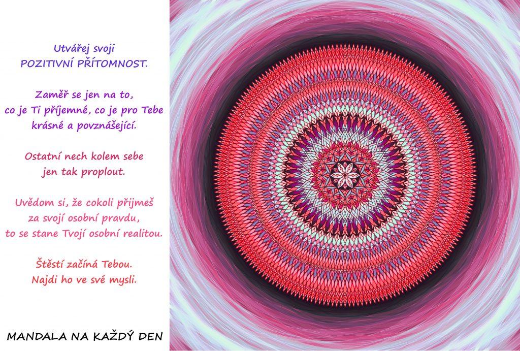 Mandala Utvoř si svoji pozitivní přítomnost