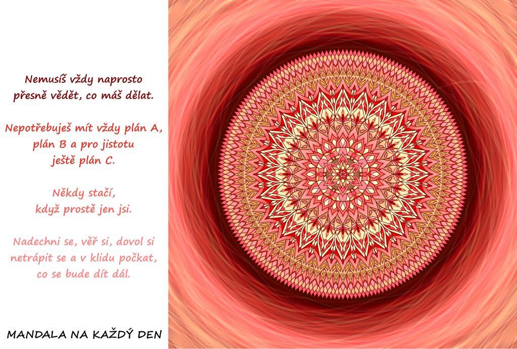 Mandala Není potřeba znát přesnou cestu