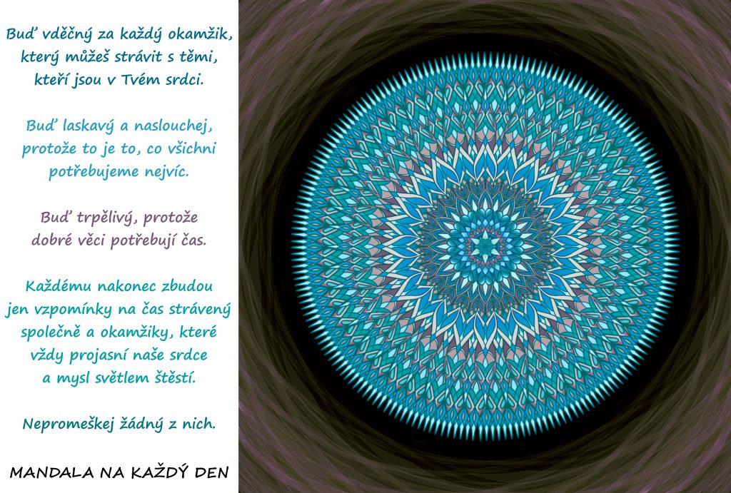 Mandala Okamžiky, které projasňují srdce i mysl