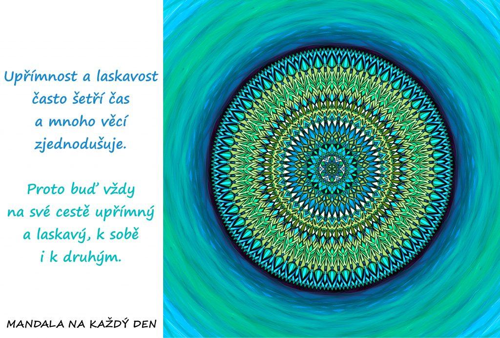 Mandala Buď na své cestě upřímný a laskavý