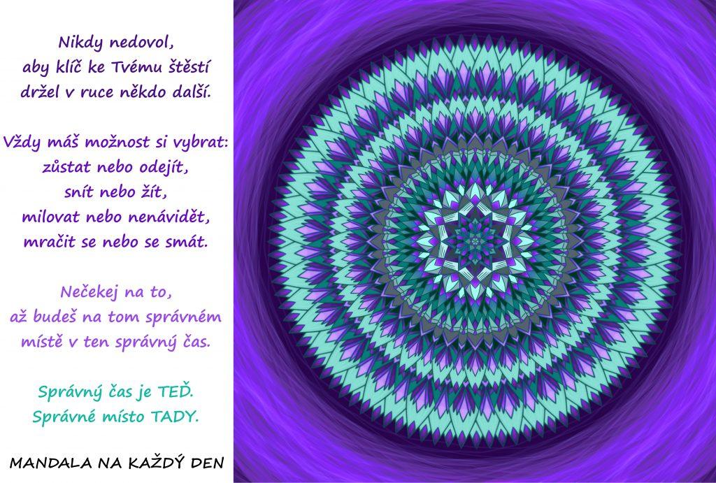 Mandala Správný čas a místo jsou TEĎ A TADY