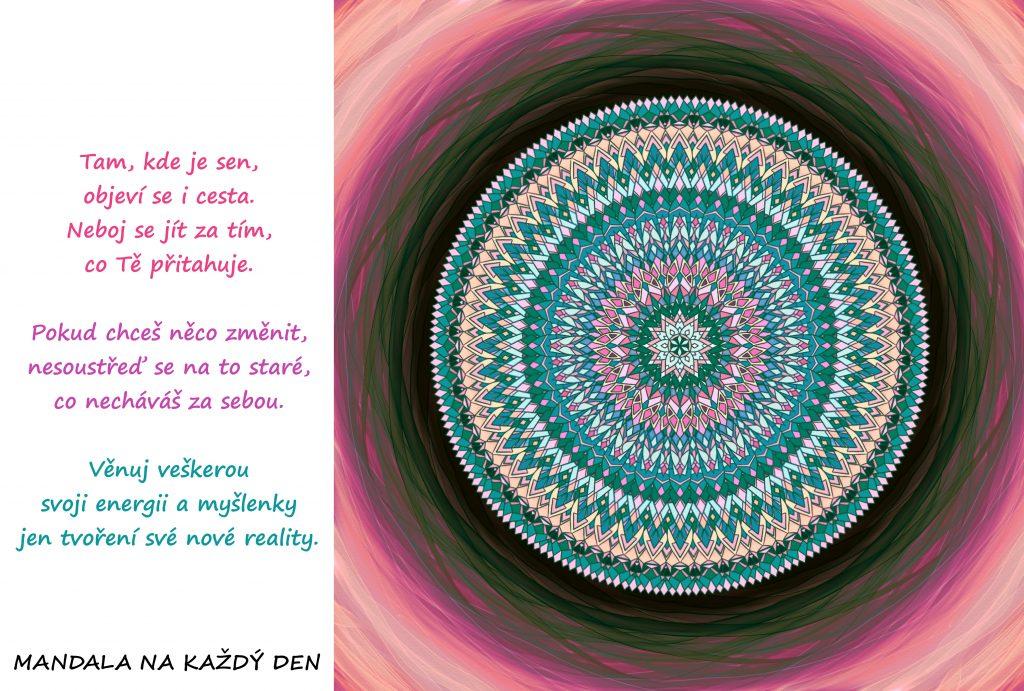 Mandala Pokud máš sen, najdeš i cestu