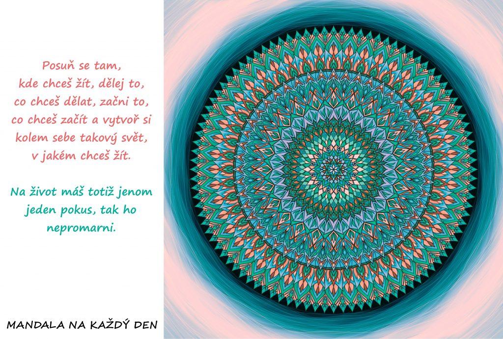 Mandala Nepromarni svůj život nečinností