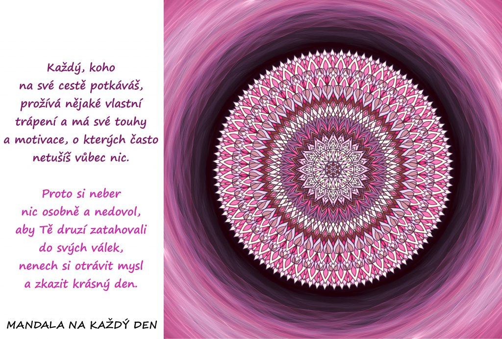 Mandala Nenech si zkazit svůj krásný den