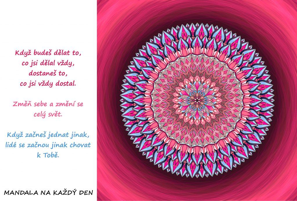 Mandala Změň svůj přístup a změní se vše