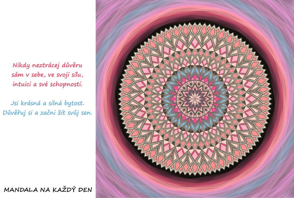 Mandala Neztrácej víru v sebe a své schopnosti