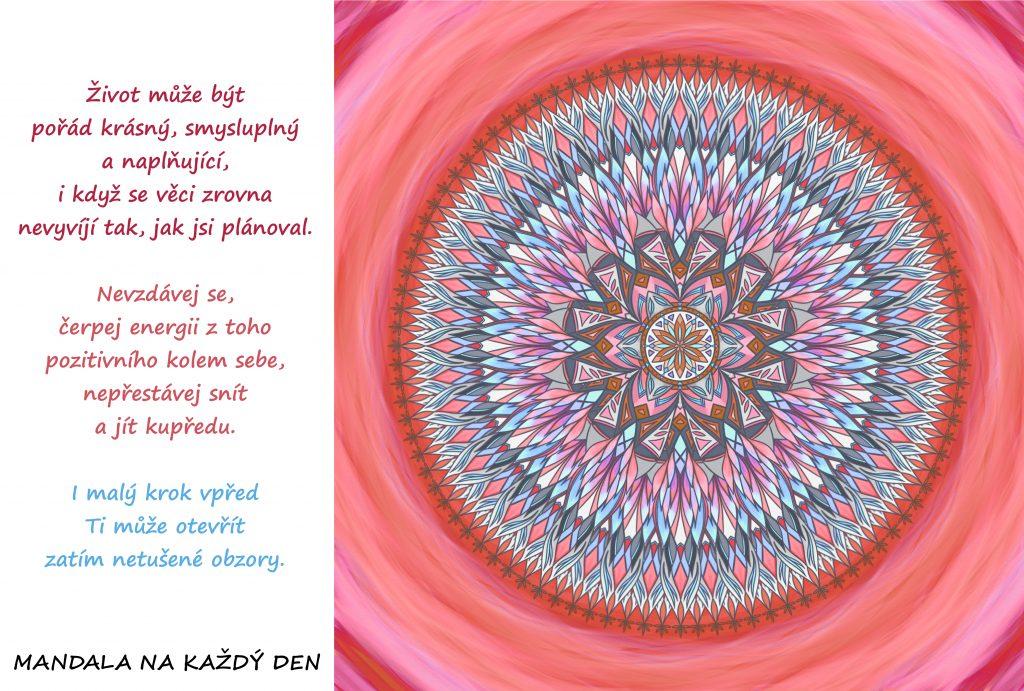 Mandala Nepřestávej snít, neztrácej naději a jdi odvážně kupředu