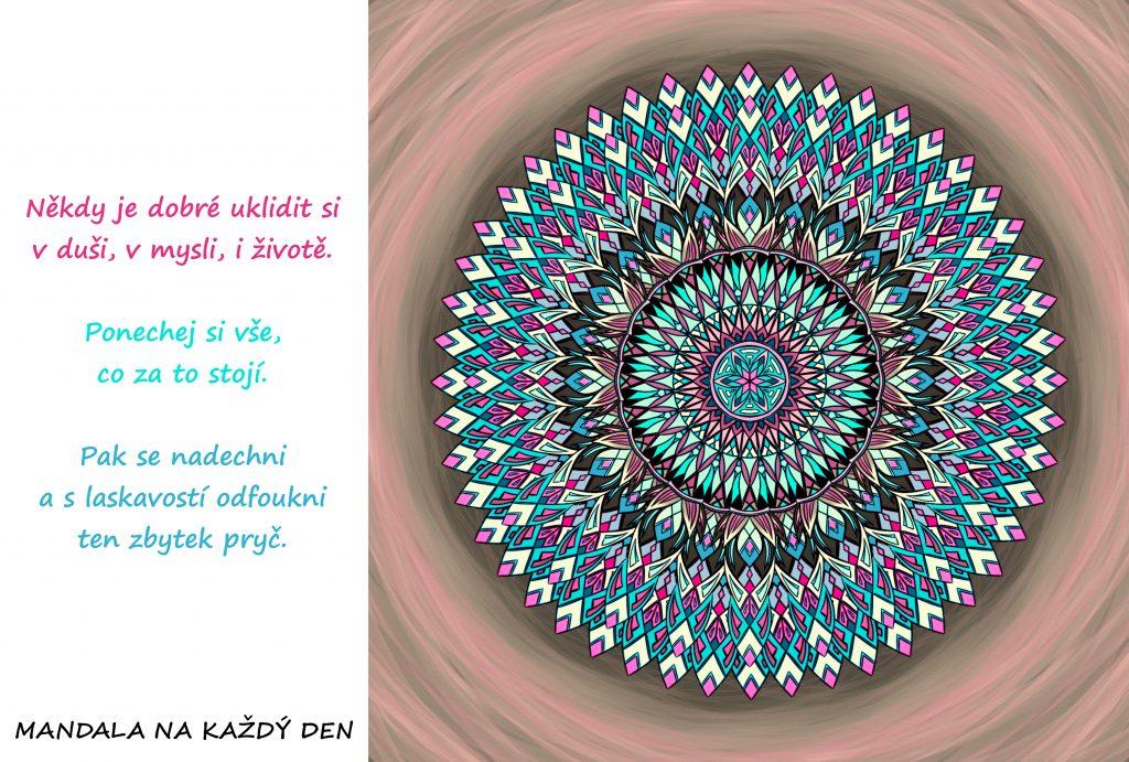 Mandala Udělej si úklid v duši, v mysli i v životě