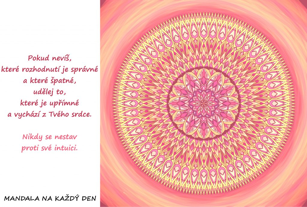 Mandala Nikdy se nestav proti své intuici