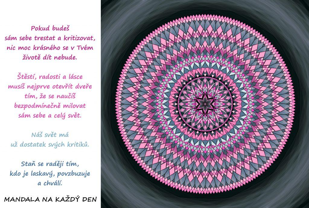 Mandala Nekritizuj se, buď laskavý a hodně chval