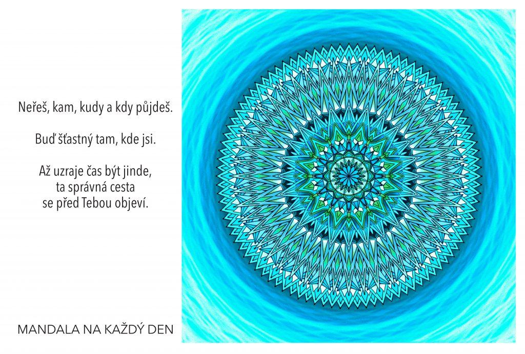 Mandala Buď šťastný tam, kde jsi