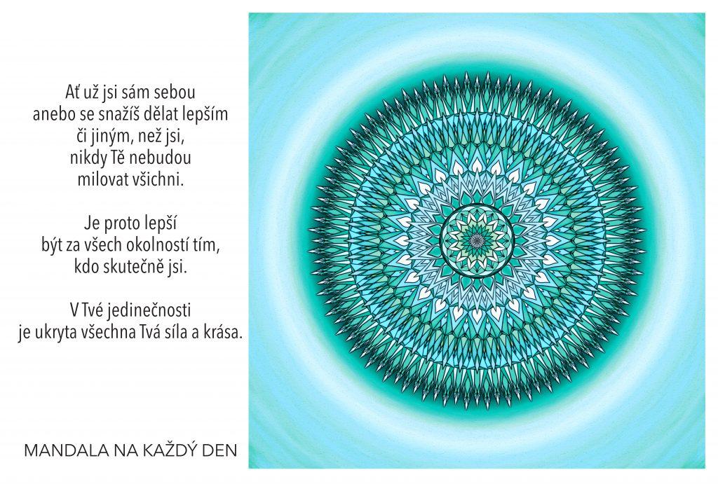 Mandala Buď za všech okolností tím, kdo skutečně jsi