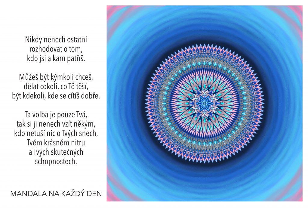 Mandala Buď tím, kdo chceš být