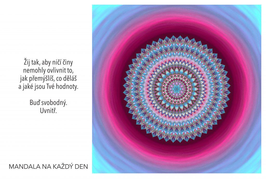 Mandala Udrž si svoji vnitřní svobodu