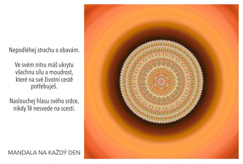 Mandala Nepodléhej strachu a naslouchej hlasu svého srdce