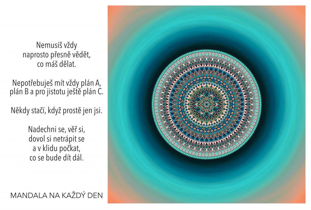 Mandala Nemusíš mít vždy vše pod kontrolou