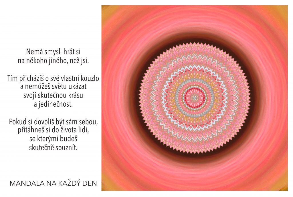 Mandala Neschovávej své skutečné kouzlo