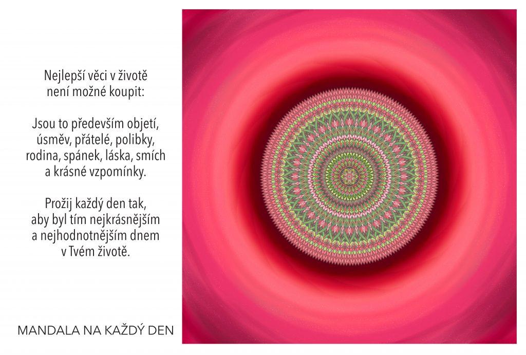 Mandala Každý den stojí za to ho prožít s radostí a láskou