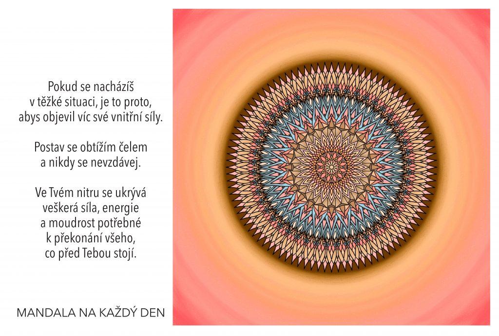 Mandala Důvěřuj své vnitřní síle a nikdy se nevzdávej