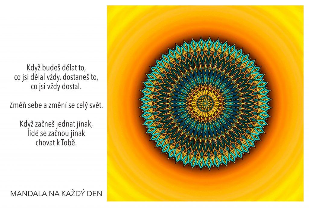 Mandala Změň svůj přístup a změníš tak vše
