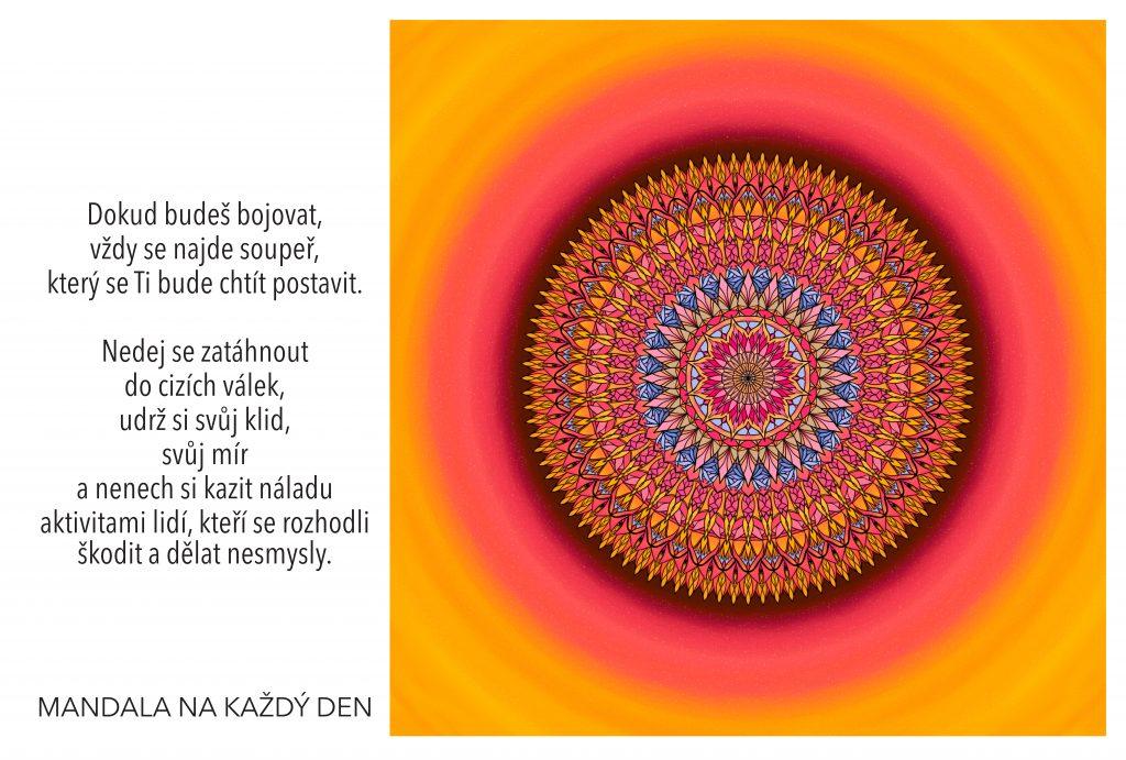 Mandala Nenech si zkazit dobrou náladu a vzít svůj klid