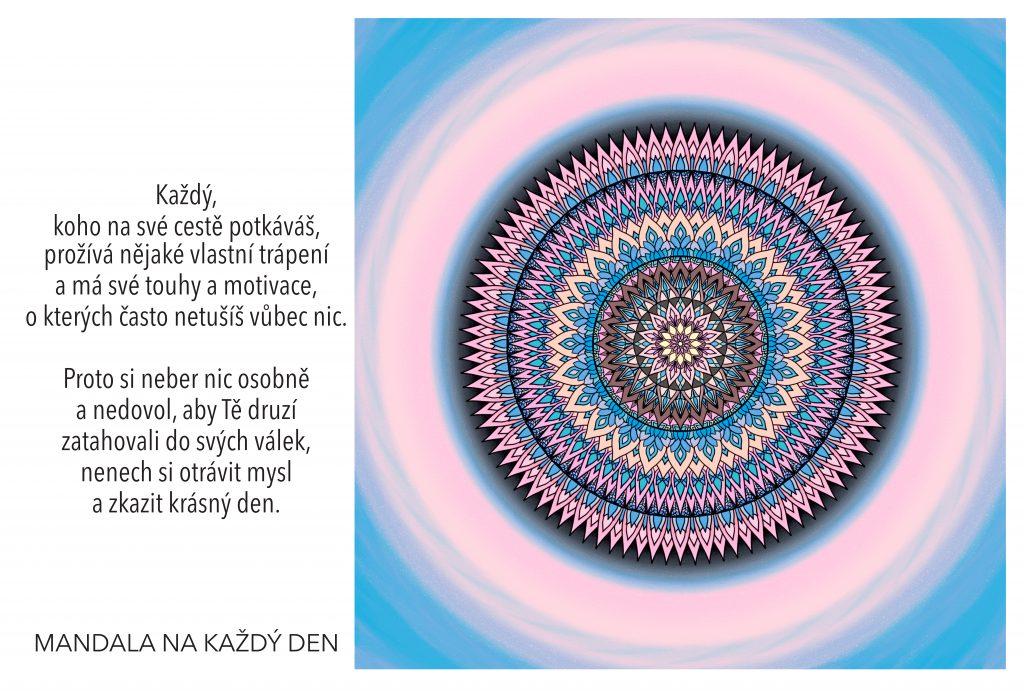 Mandala Nenech si zkazit svůj nádherný den