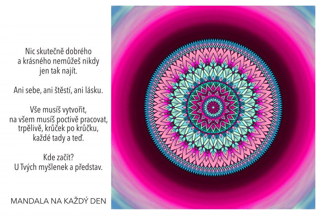 Mandala Se vším krásným začni u svým myšlenek a představ