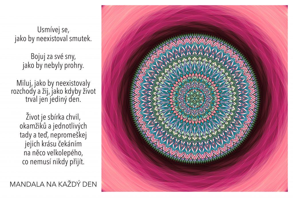 Mandala Nepromeškej krásu svého života