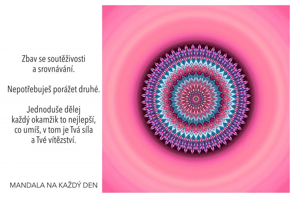 Mandala Nepotřebuješ soutěžit, ani vyhrávat