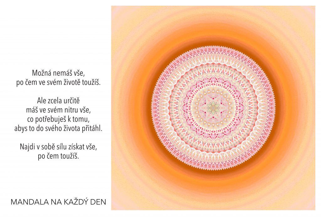 Mandala Najdi v sobě sílu získat vše, po čem toužíš