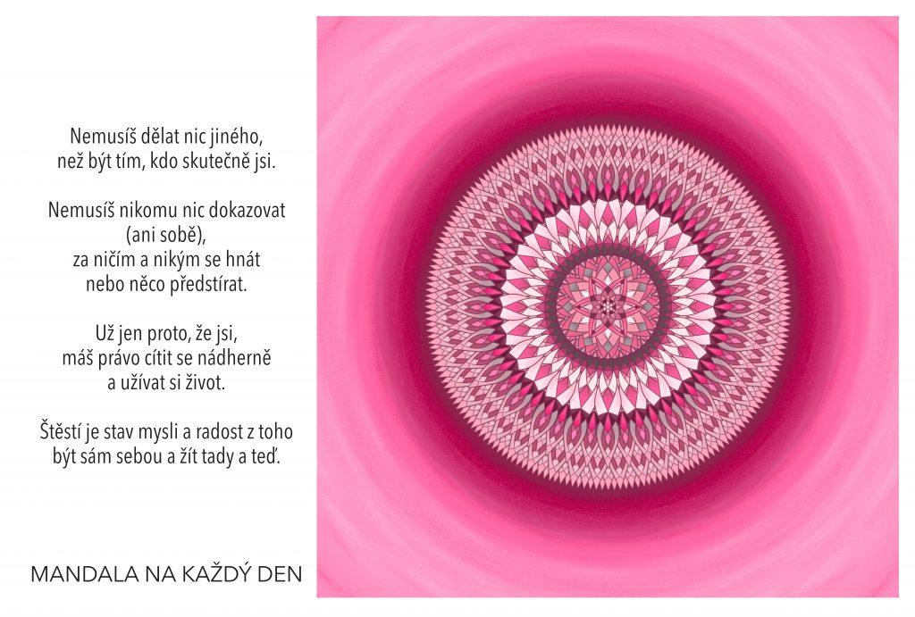 Mandala Máš právo cítit se nádherně a užívat si život