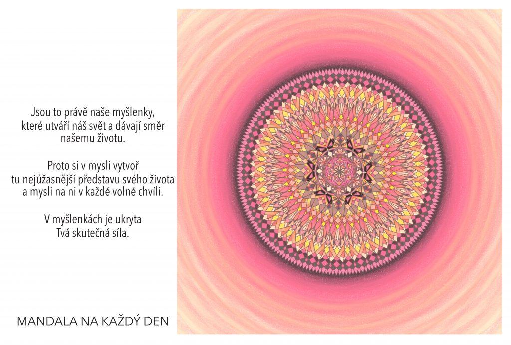 Mandala Skutečná síla Tvých myšlenek