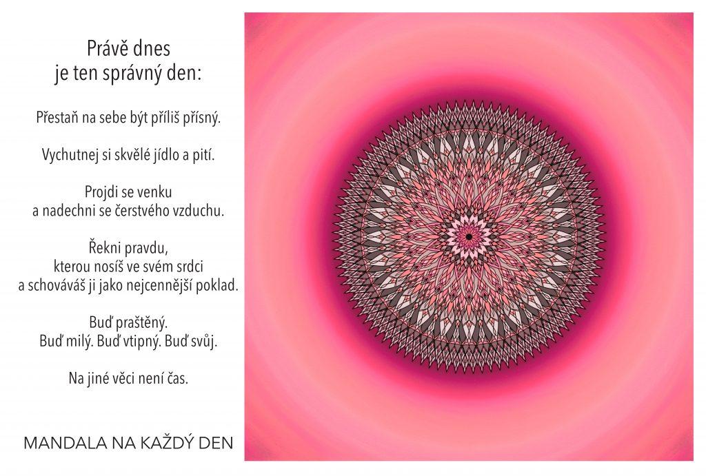 Mandala Dnes je ten správný den být svůj