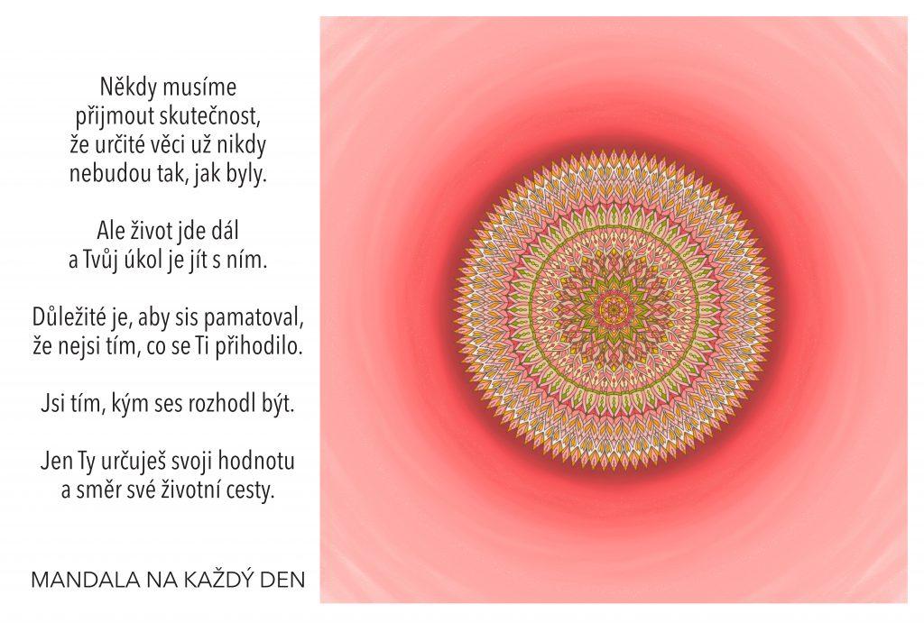Mandala Buď tím, kým chceš být