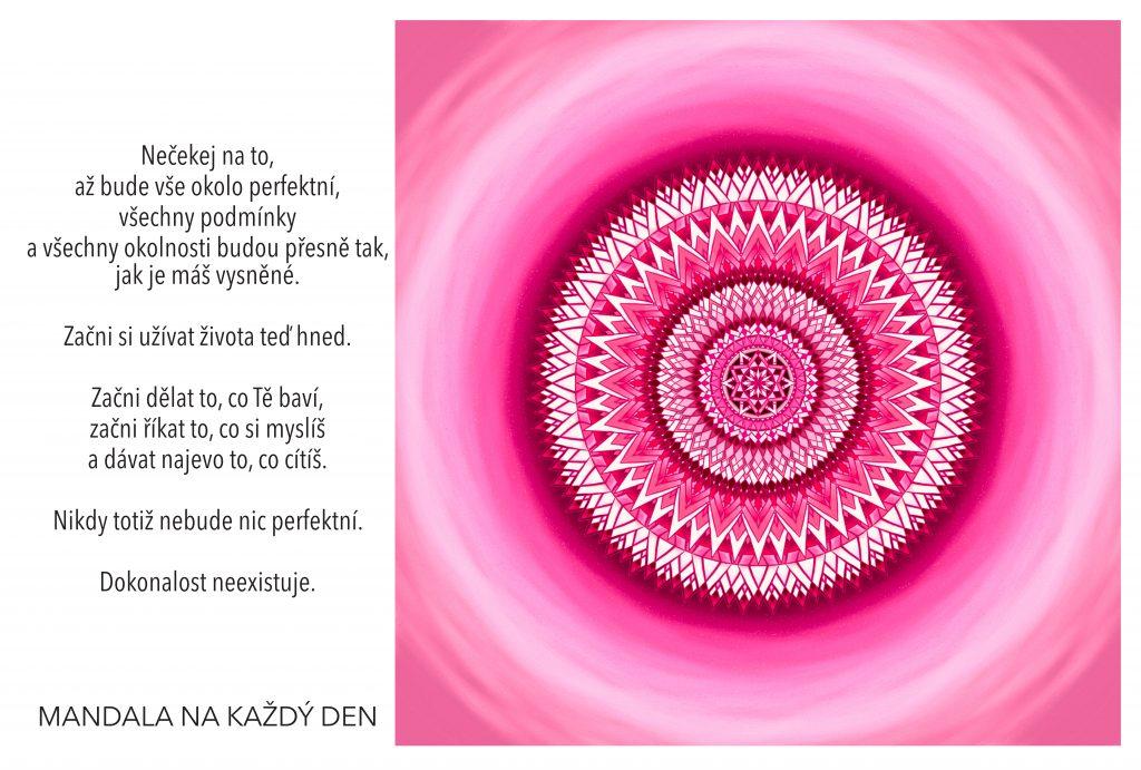 Mandala Nečekej na dokonalost a žij tady a teď